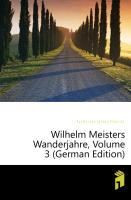 Wilhelm Meisters Wanderjahre, Dritter Teil