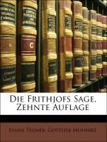 Die Frithjofs Sage, Zehnte Auflage