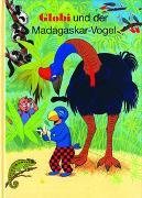 Globi und der Madagaskar-Vogel
