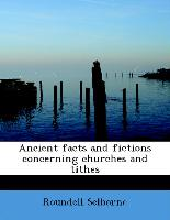 Ancient Facts and Fictions Concerning Churches and Tithes