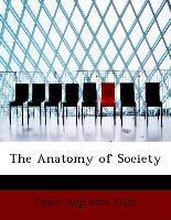 The Anatomy of Society