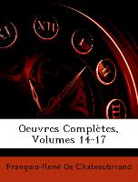 Oeuvres Complètes, Volumes 14-17