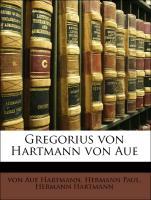 Gregorius von Hartmann von Aue