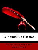 La Vendée Et Madame