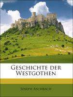 Geschichte Der Westgothen
