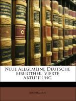 Neue Allgemeine Deutsche Bibliothek, Vierte Abtheilung