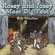Rosey and Josey Meet Big Feet