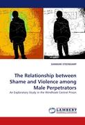 The Relationship between Shame and Violence among Male Perpetrators