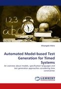 Automated Model-based Test Generation for Timed Systems