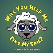 Will You Help Me Find My Tail?