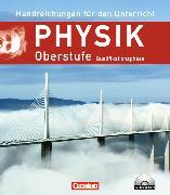 Physik Oberstufe. Qualifikationsphase. Handreichungen für den Unterricht
