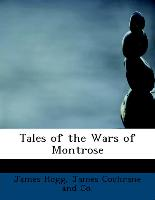Tales of the Wars of Montrose