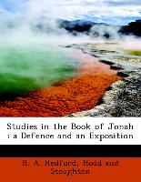 Studies in the Book of Jonah : a Defence and an Exposition