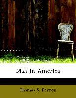 Man in America