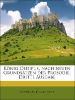König Oedipus, nach neuen Grundsätzen der Prosodie, Dritte Ausgabe