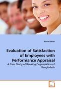 Evaluation of Satisfaction of Employees with Performance Appraisal