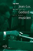 Jean-Luc Godard - musicien