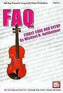 Fiddle Care and Setup