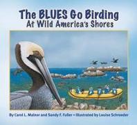 The Blues Go Birding at Wild America's Shores: Meet the Blues
