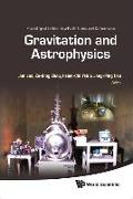 Gravitation and Astrophysics - Proceedings of the Ninth Asia-Pacific International Conference