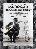 Oh What a Beautiful City: A Tribute to Reverend Gary Davis