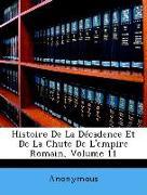 Histoire De La Décadence Et De La Chute De L'empire Romain, Volume 11