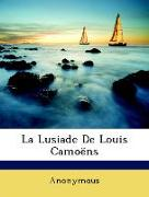 La Lusiade De Louis Camoëns