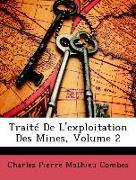 Traité De L'exploitation Des Mines, Volume 2