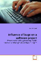 Influence of bugs on a software project