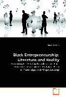 Black Entrepreneurship: Literature and Reality