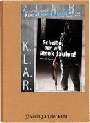 K.L.A.R. - Literatur-Kartei: Scheiße, der will Amok laufen!