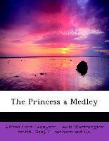 The Princess a Medley
