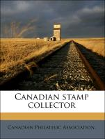 Canadian Stamp Collector