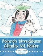 Heinrich Streudleman Climbs Mt. Baker