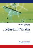 Multicast for IPTV services