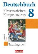 Deutschbuch 8. Schuljahr. Trainingsheft für Klassenarbeiten und Kompetenztests. HE