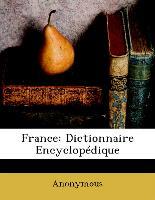 France: Dictionnaire Encyclopédique