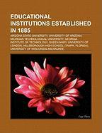 Educational institutions established in 1885