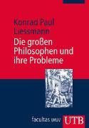 Die grossen Philosophen und ihre Probleme