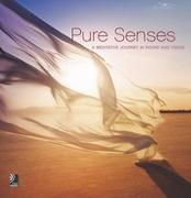 Pure Senses - A Meditative Journey in Sound and Vision
