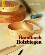 Handbuch Holzbiegen