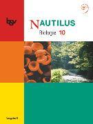 Nautilus, Bisherige Ausgabe B für Gymnasien in Bayern, 10. Jahrgangsstufe, Schülerbuch