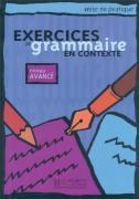 Grammaire en contexte. Niveau avancé. Livre élève.