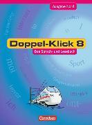 Doppel-Klick 8. Schuljahr. Schülerbuch. Nord