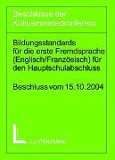 Bildungsstandards für die Erste Fremdsprache (Englisch/Französisch) für den Hauptschulabschluss (Jahrgangsstufe 9)