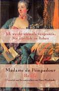 Madame de Pompadour - Briefe