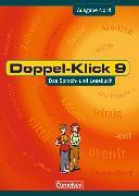 Doppel-Klick 9. Schuljahr. Schülerbuch. Nord