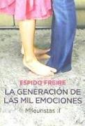 La generación de las mil emociones : mileuristas II