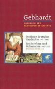 Probleme deutscher Geschichte 1495-1806 / Reichsreform und Reformation 1495-1555