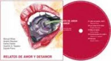 Relatos de amor y desamor. (Audiolibro: 1 CD)